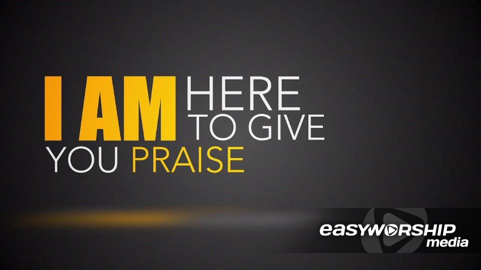 I Am Here To Worship You by Freebridge Media - EasyWorship ...